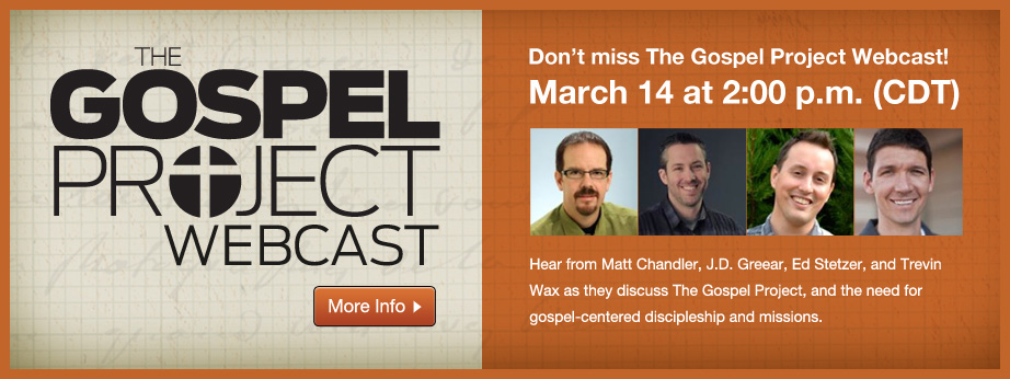 The Gospel Project Free Webcast Today