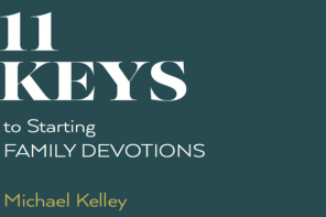 11-keys-to-starting-family-devotions